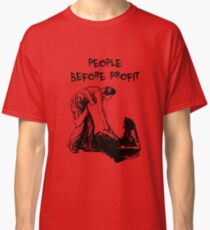People Before Profit Classic T-Shirt