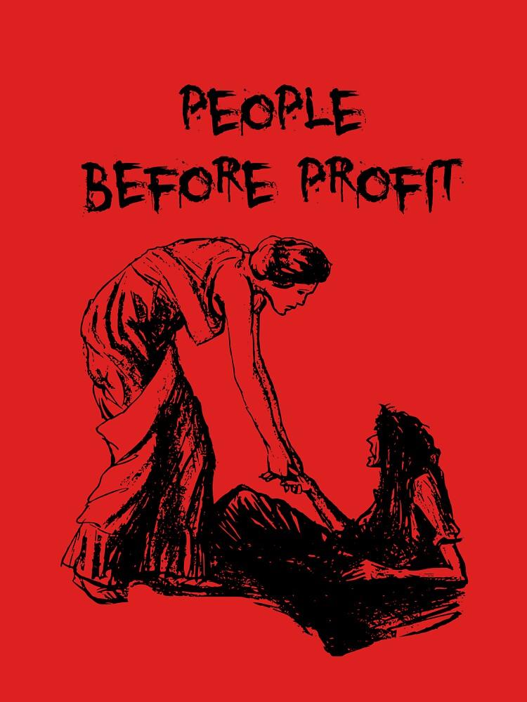 People Before Profit by LiseBriggs