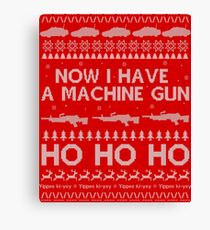 NOW I HAVE A MACHINE GUN - DIE HARD Canvas Print