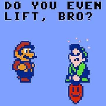 Do You Even Lift Bro? by idaspark