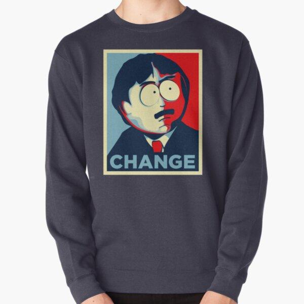 Randy Marsh for president Change Pullover Sweatshirt