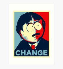 Randy Marsh for president Change Art Print