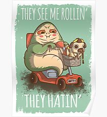 They see me Rollin' Poster