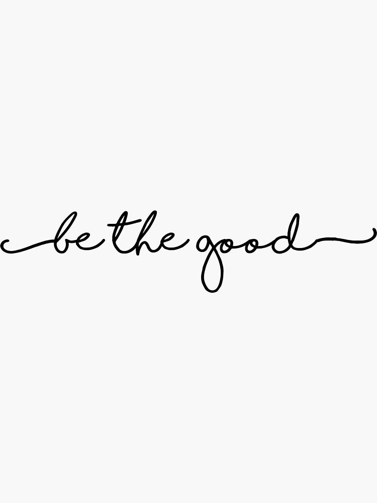 Sei der Gute von AmandaEliz