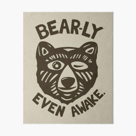 HI(BEAR)NATE Art Board Print