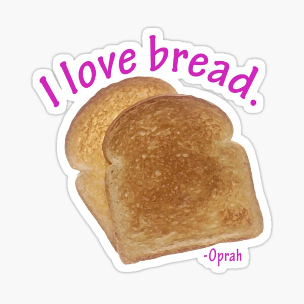 I love bread  Sticker