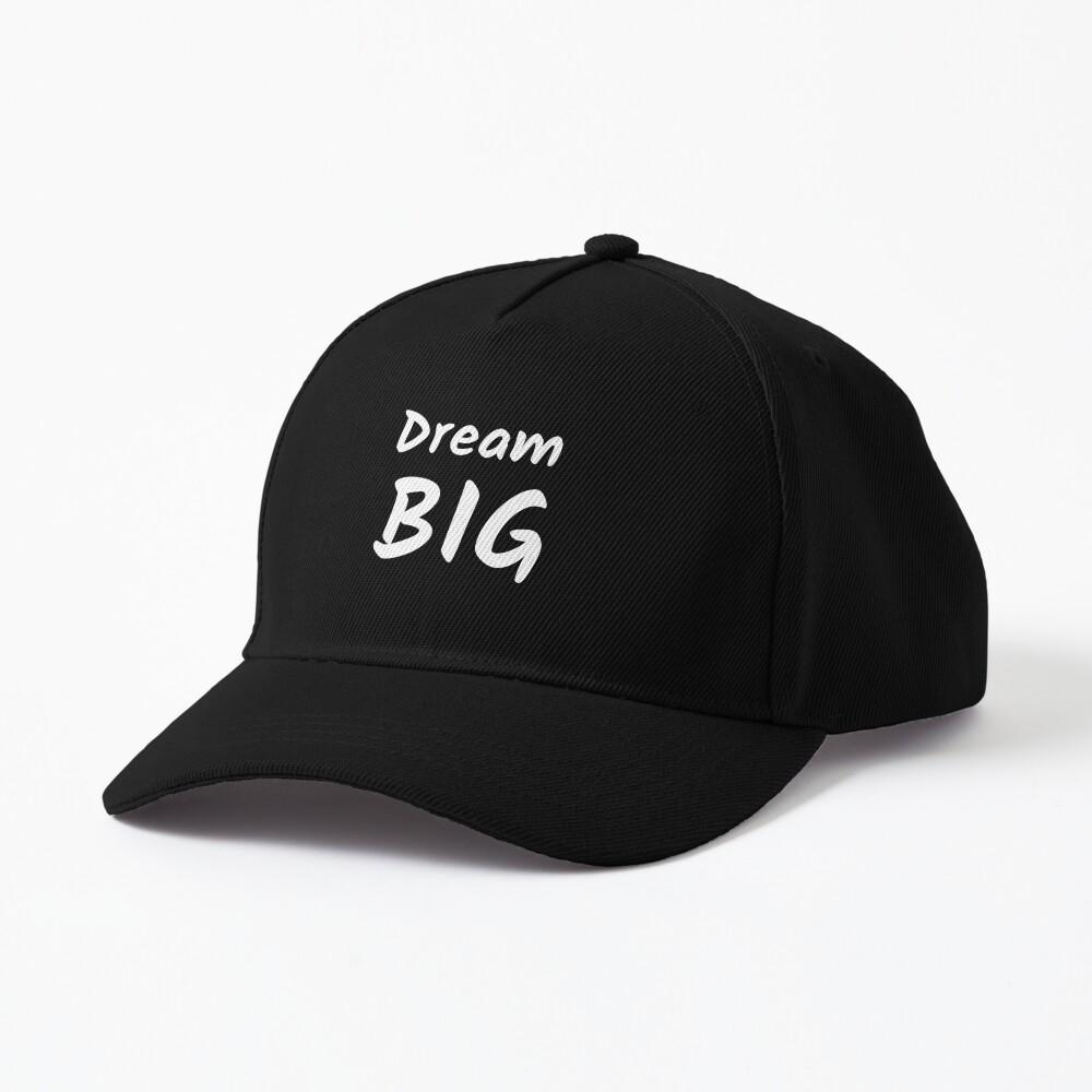 Dream Big Cap