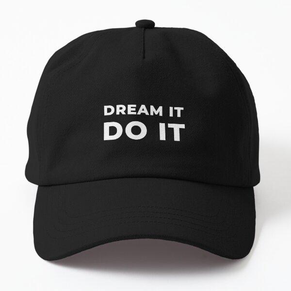 Dream It Do It Dad Hat