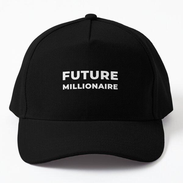 Future Millionaire Baseball Cap