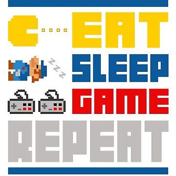 Eat. Sleep. Game. Repeat. by DAVbrandz