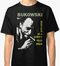charles bukowski t shirt confessions of a dirty old man Classic T-Shirt