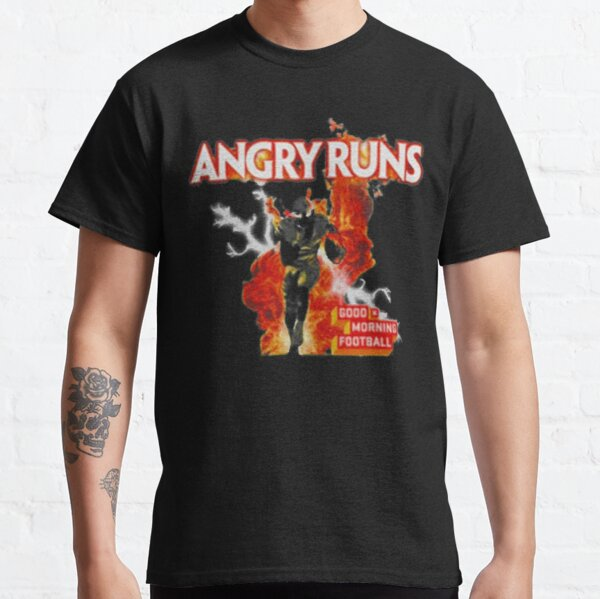 Angry Runs Good Morning Football Classic T-Shirt