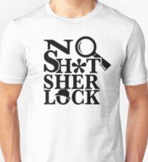 No Sh*t Sherlock T-Shirt