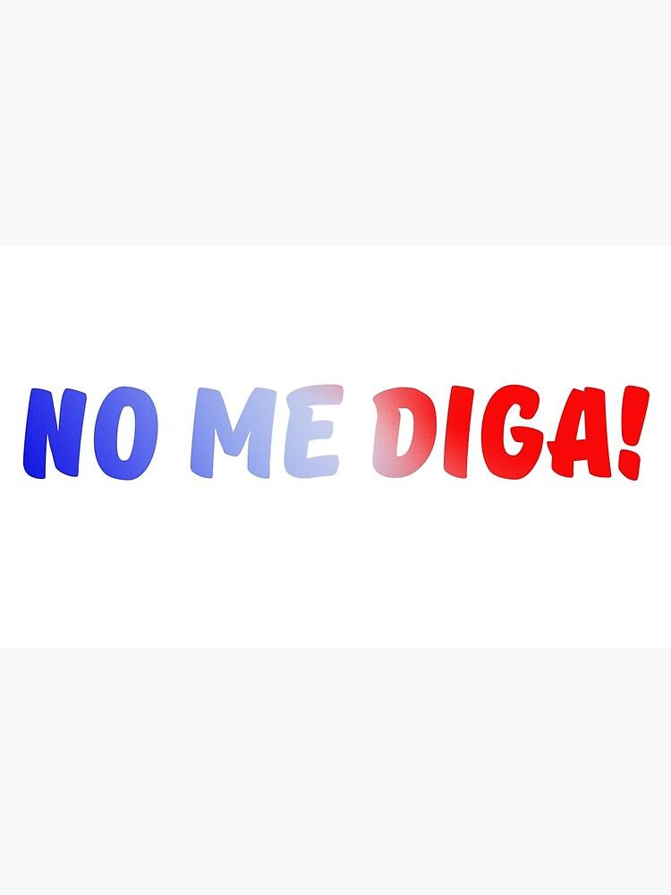 ¡No, yo, Diga! de meganoliviac