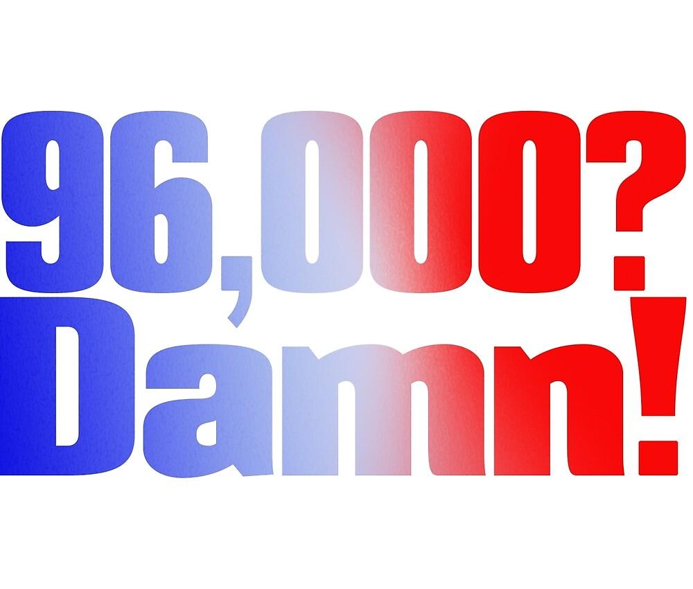 96.000? Verdammt! von meganoliviac
