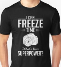 Photography: I can freeze time - superpower Slim Fit T-Shirt