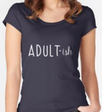 Adult-ish Women's Fitted Scoop T-Shirt