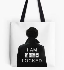 I am SHERlocked Tote Bag