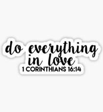 in love - corinthians 16:14 Sticker