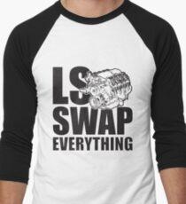 LS Swap Everthing Baseball ¾ Sleeve T-Shirt