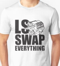 LS Swap Everthing Unisex T-Shirt