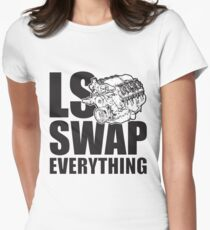 LS Swap Everthing Fitted T-Shirt