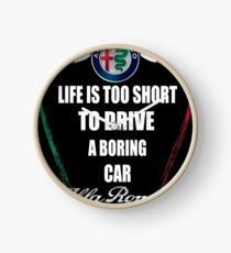 Life's Too Short - Drive Alfa Clock