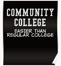 community college white  Poster
