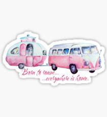 Born to Roam... Sticker