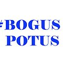 BOGUS POTUS - Blue by rcprodkrewe