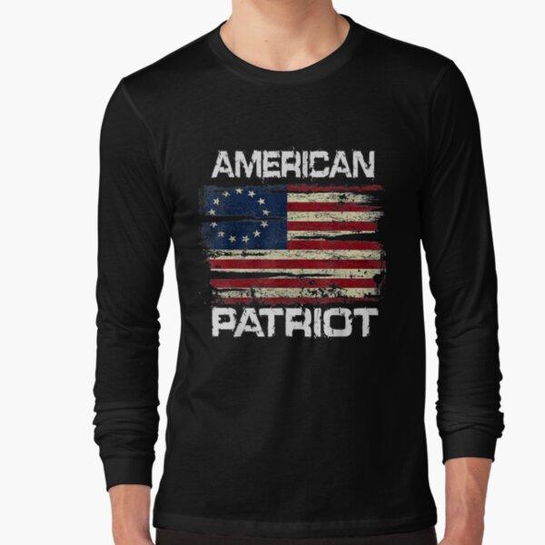 Betsy Ross American Flag 13 Star Colonies American Patriot   Long Sleeve T-Shirt