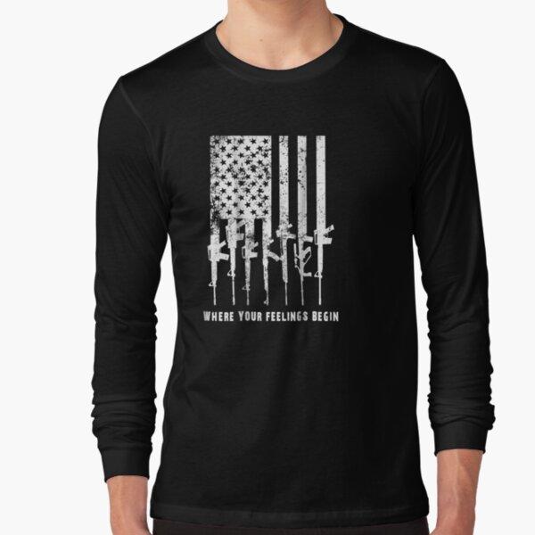 2nd Amendment Feelings America Usa Patriotic Funny   Long Sleeve T-Shirt
