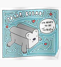 Polar Bread Poster