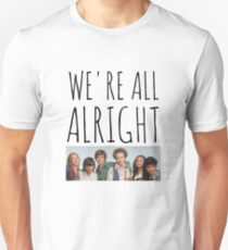 We're All Alright Unisex T-Shirt