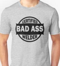 Certified Bad Ass Welder black Unisex T-Shirt