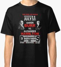 Hamilton Vs Burr Classic T-Shirt