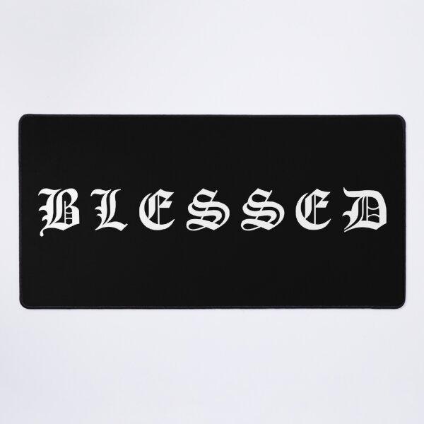 Blessed  Desk Mat