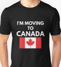 moving to canada gifts merchandise redbubble