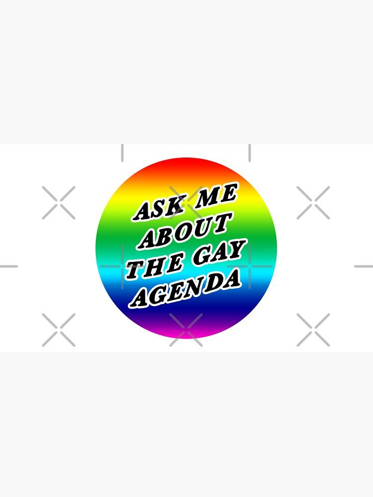 ask me about the gay agenda   lgbtqia+ queer rainbow by craftordiy