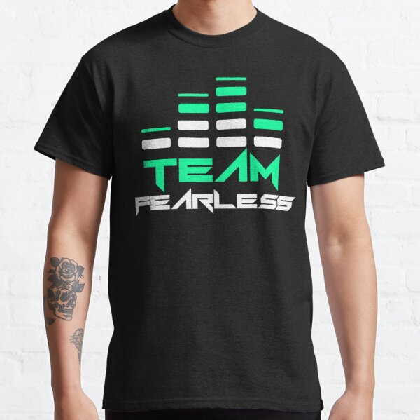 TEAM FEARLESS! Classic T-Shirt
