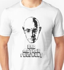 Bad Mother Foucault Unisex T-Shirt