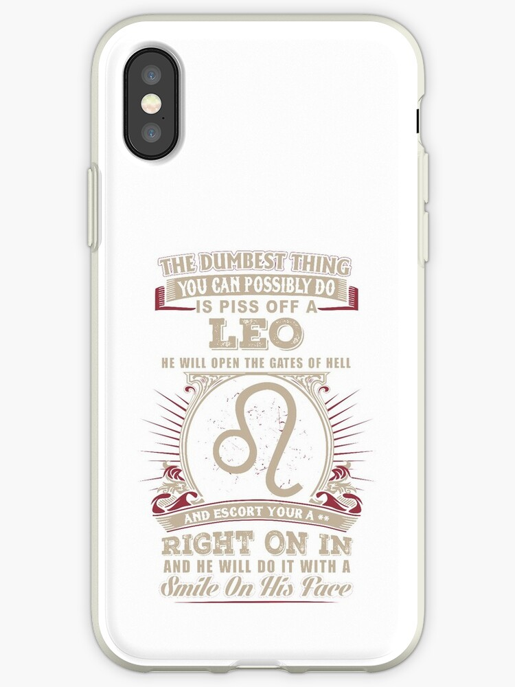 'The Dumbest thing You can possibly do is piss off a Leo man' iPhone Case  by MyFamily