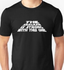 The Sarcasm is Strong Funny T-Shirt