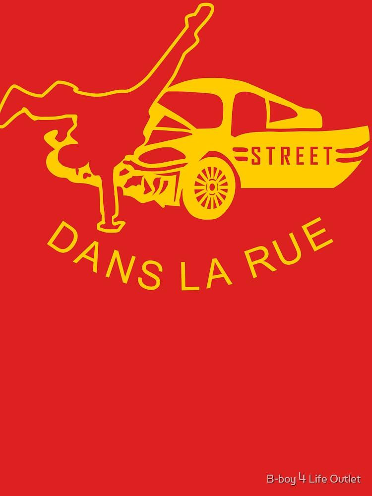 """""""Dans La Rue"""" by b-boy4life"""
