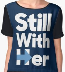 Still With Her Women's Chiffon Top