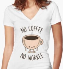 No Coffee No Workee Women's Fitted V-Neck T-Shirt