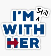 I'm Still With Hillary Sticker