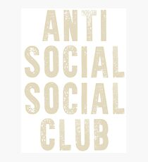 ANTI SOCIAL SOCIAL CLUB II Photographic Print