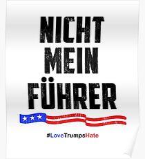Not My President! Nicht Mein Fuhrer Poster