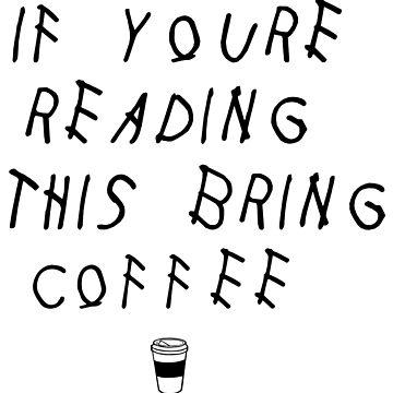 Lesen Sie diesen Kaffee mitbringen von peakednthe90s